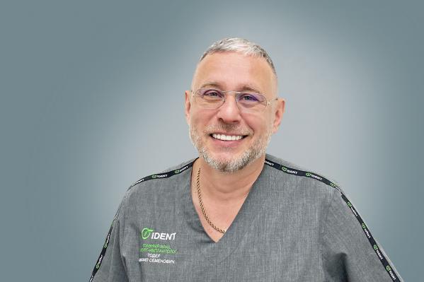 Михаил Семенович Тодер, главный врач, хирург-импантологМЦИ iDent