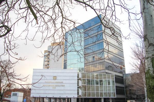 Слушание проходило в Ростовском областном суде